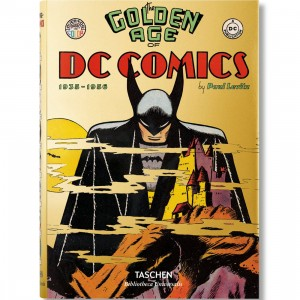 The Golden Age of DC Comics By Paul Levitz (yellow / hardcover)